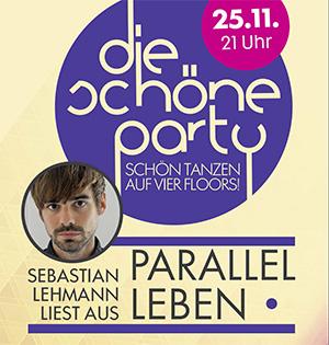 Die Schöne Party am 25.11.2017 - mit Sebastian Lehmann (Lesung)