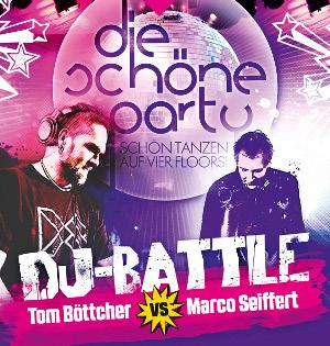 Die Schöne Party am 26.05.2018 - mit Seiffert vs. Böttcher DJ-Battle
