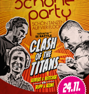 Die Schöne Party am 24.11.2018 - Seiffert & Böttcher vs. Rupp & Azone (DJ-Battle)