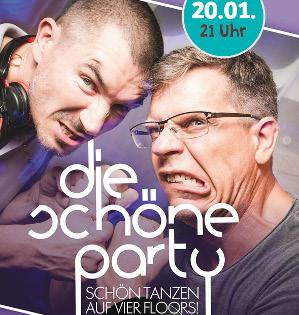 Die Schöne Party am 20.01.2018 - mit Stefan Rupp vs. Christoph Azone DJ Battle