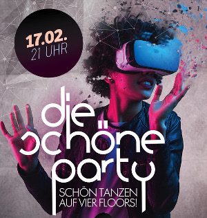 Die Schöne Party am 17.02.2018 - mit dem Virtual Reality Business Club