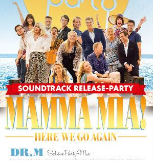 """Die Schöne Party am 21.07.2018 - mit """"Mamma Mia II"""" Soundtrack Release"""