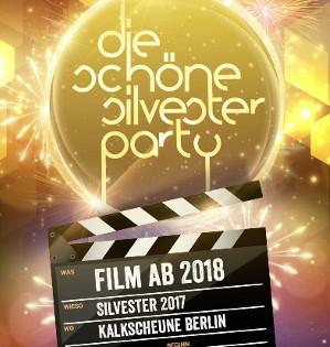 """Die Schöne Silvesterparty """"Film ab 2018!"""" am 31.12.2017"""