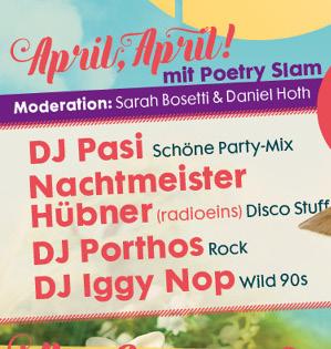 Die Schöne Party am 01.04.2017 - mit Poetry Slam