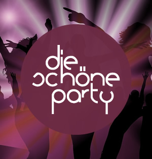 Die Schöne Party am 18.04.20 - 3 Dancefloors